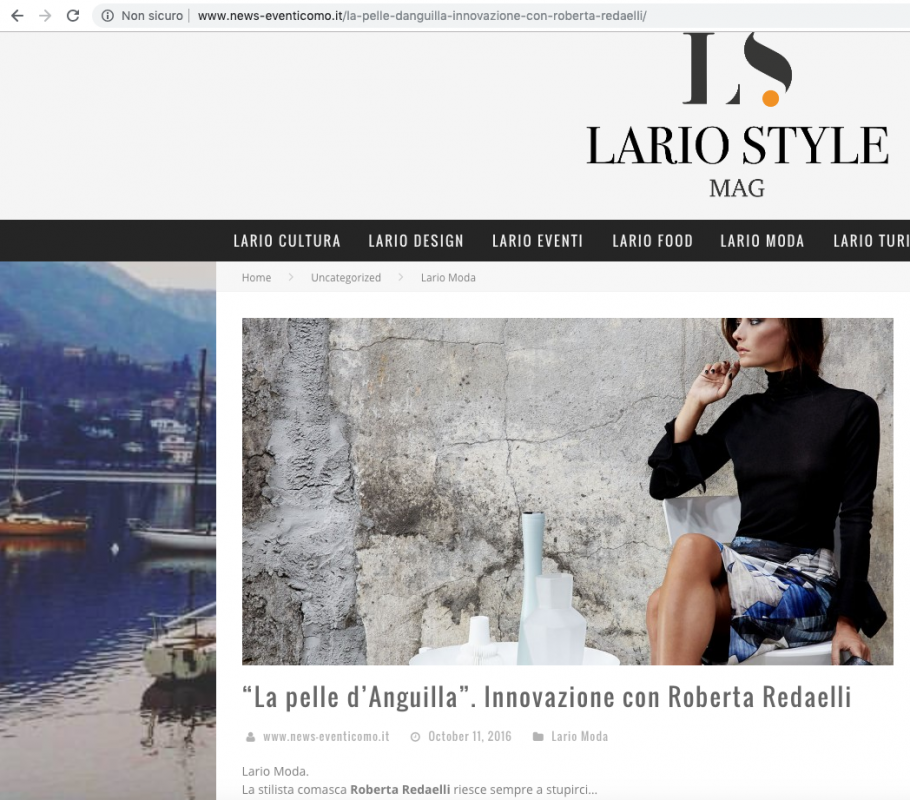 Lario Style Mag 11th October 2016 Roberta Redaelli is the first fashion designer who use printed eel leather for her creations